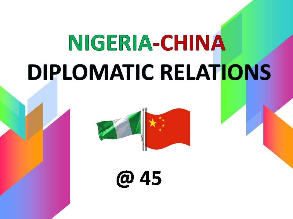 Nigeria-China-Diplomatic-Relations-at-45